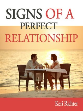 Signs of a Perfect Relationship