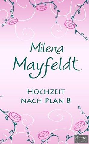 Hochzeit nach Plan B