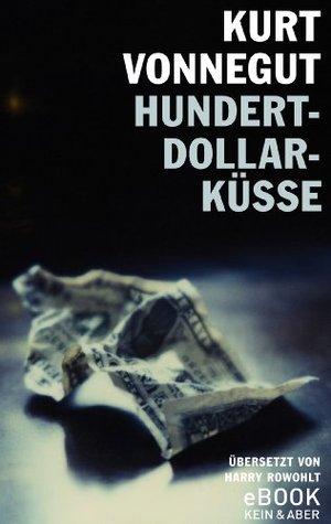 Hundert-Dollar-Küsse / ebook (German Edition)