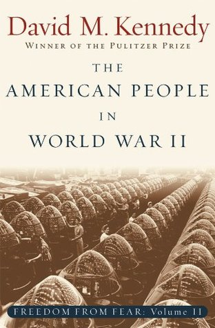 The American People in World War II: Freedom from Fear, Part Two: American People in World War II Pt. 2
