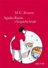Agatha Raisin e la quiche letale by M.C. Beaton