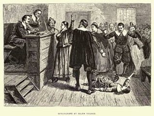 House of John Proctor Witchcraft Martyr 1692 and THE WITCHCRAFT DELUSION IN COLONIAL CONNECTICUT 1647-1697