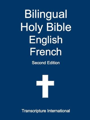 Bilingual Holy Bible English French