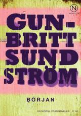 Början by Gun-Britt Sundström
