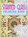 Stained Glass Coloring Book: Beautiful Classic and Contemporary Designs