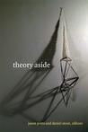 Theory Aside