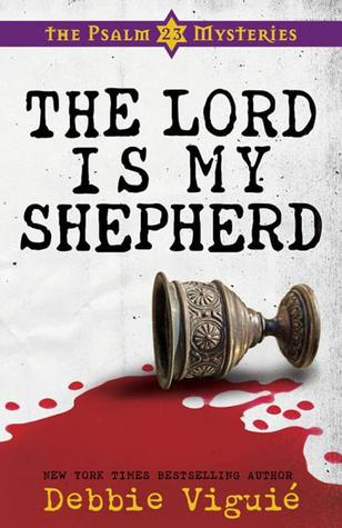Ebook The Lord Is My Shepherd by Debbie Viguié DOC!