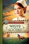 Whisper Goodbye (Till We Meet Again, #2)