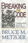 Breaking the Code: Understanding the Book of Revelation