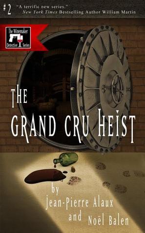 Grand Cru Heist