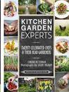 Kitchen Garden Experts: Twenty Celebrated Chefs and their Head Gardeners