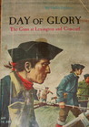 Day of Glory: The Guns at Lexington and Concord