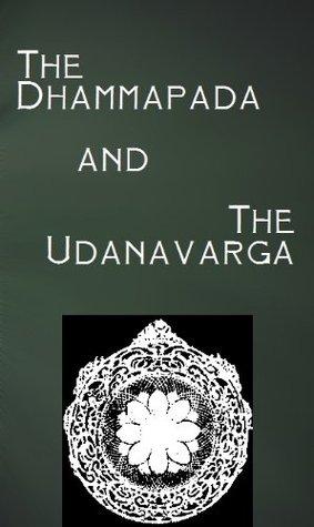 The Dhammapada & Udanavarga