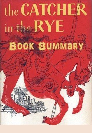 Catcher In the Rye Book Summary
