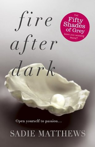 Fire After Dark: After Dark Book 1