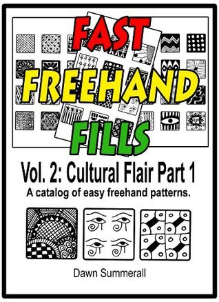 Fast Freehand Fills: Vol. 2: Cultural Flair