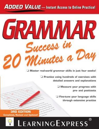 Grammar Success in 20 Minutes a Day: Third Edition