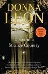 Death in a Strange Country: A Commissario Guido Brunetti Mystery