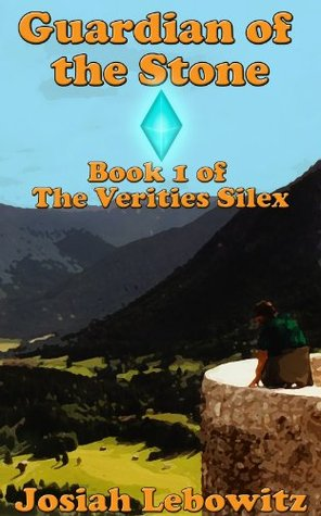 Guardian of the Stone (The Verities Silex)