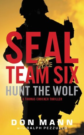 Hunt the Wolf (SEAL Team Six, #1)