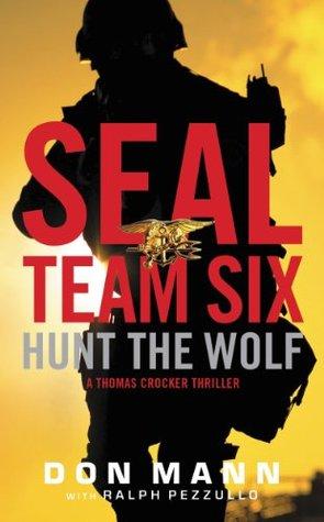 Don Mann, Ralph Pezzullo: SEAL Team Six series