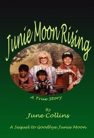 Junie Moon Rising