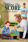 Settling the Score (CalPac Crew, #4)