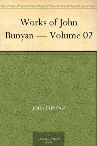 Works of John Bunyan - Volume 02