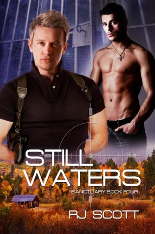 Book Review:  Still Waters (Sanctuary #4) by R.J. Scott