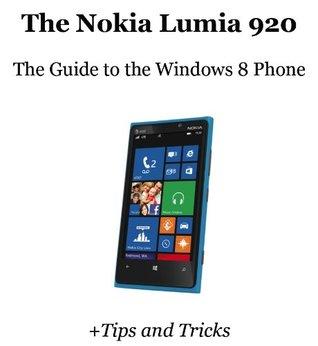How to Master the Nokia Lumia 920 +Tips and Tricks