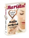 Koffie verkeerd (Barista! #1)