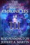 The Fourth Awakening Chronicles III