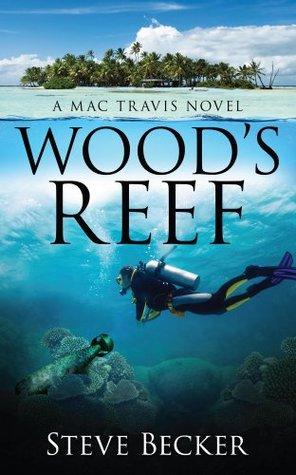 Wood's Reef (Mac Travis Adventures #1)