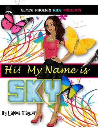 Hi! My Name is Sky