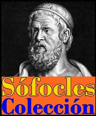 Sófocles (Este libro incluye Edipo Rey, Electra, Las traquinias, Áyax y Antígonas)
