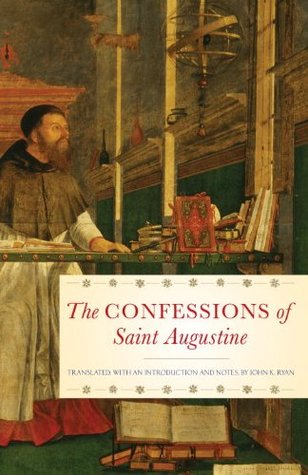 The Confessions of Saint Augustine: Confessions of St.Augustine (Image Books)