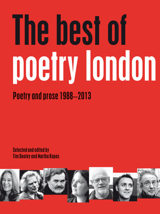 The Best of Poetry London: Poetry and Prose 1988-2013