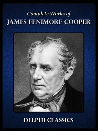 Delphi Complete Works of James Fenimore Cooper