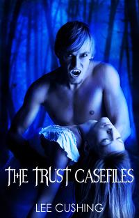 The Trust Casefiles
