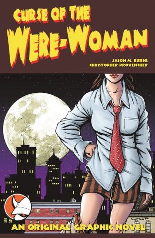 Curse of the WereWoman : Graphic Novel