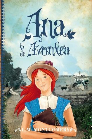 Ana la de Avonlea (Ana de las Tejas Verdes, #2)