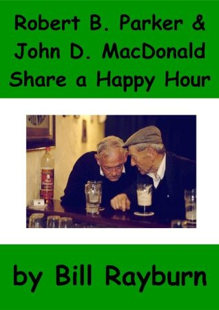 Robert B. Parker and John D. MacDonald S...