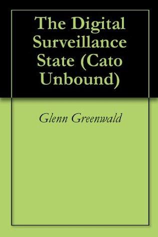 The Digital Surveillance State