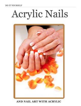 DIY Acrylic Nails and Nail Art