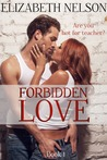 Forbidden Love (Rusty Quirke, #1)