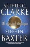El Ojo del tiempo by Arthur C. Clarke
