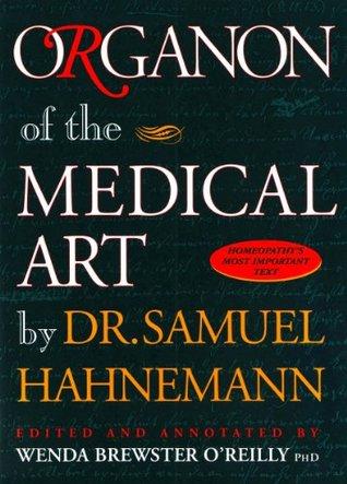 Organon of the Medical Art by Samuel Hahnemann