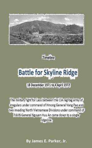 Battle for Skyline RidgeTimeline 18 December 1971 ...