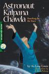Astronaut Kalpana Chawla, Reaching for the Stars; Amazing Asian Americans