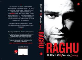 Rearview My Roadies Journey by Raghu Ram